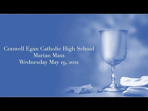Conwell Egan Catholic High School Marian Mass 2021