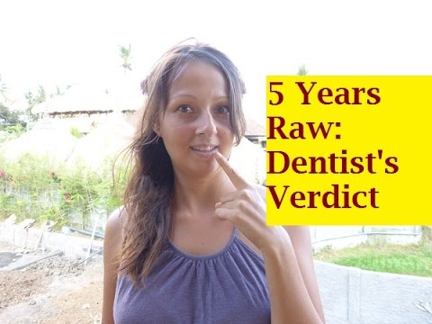 What 5 Years On A High-Carb Fruitarian Raw Food Diet Did To My Teeth