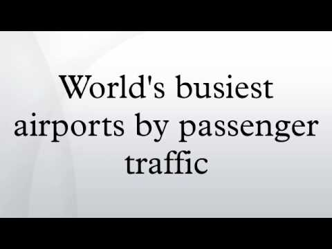 World's busiest airports by passenger traffic