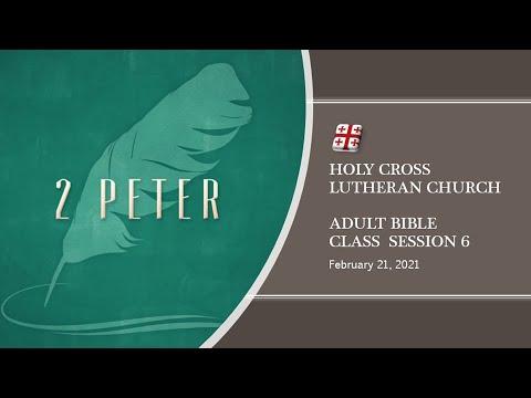 Bible Class - February 21 2021 - Holy Cross Lutheran Church