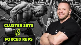 Cluster Sets vs Forced Reps - Which is Better for Muscle Gain?