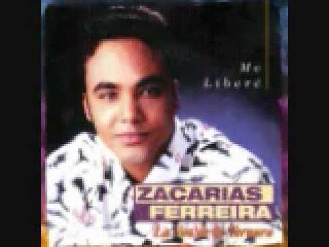 Zacarias Ferreira Me Libere