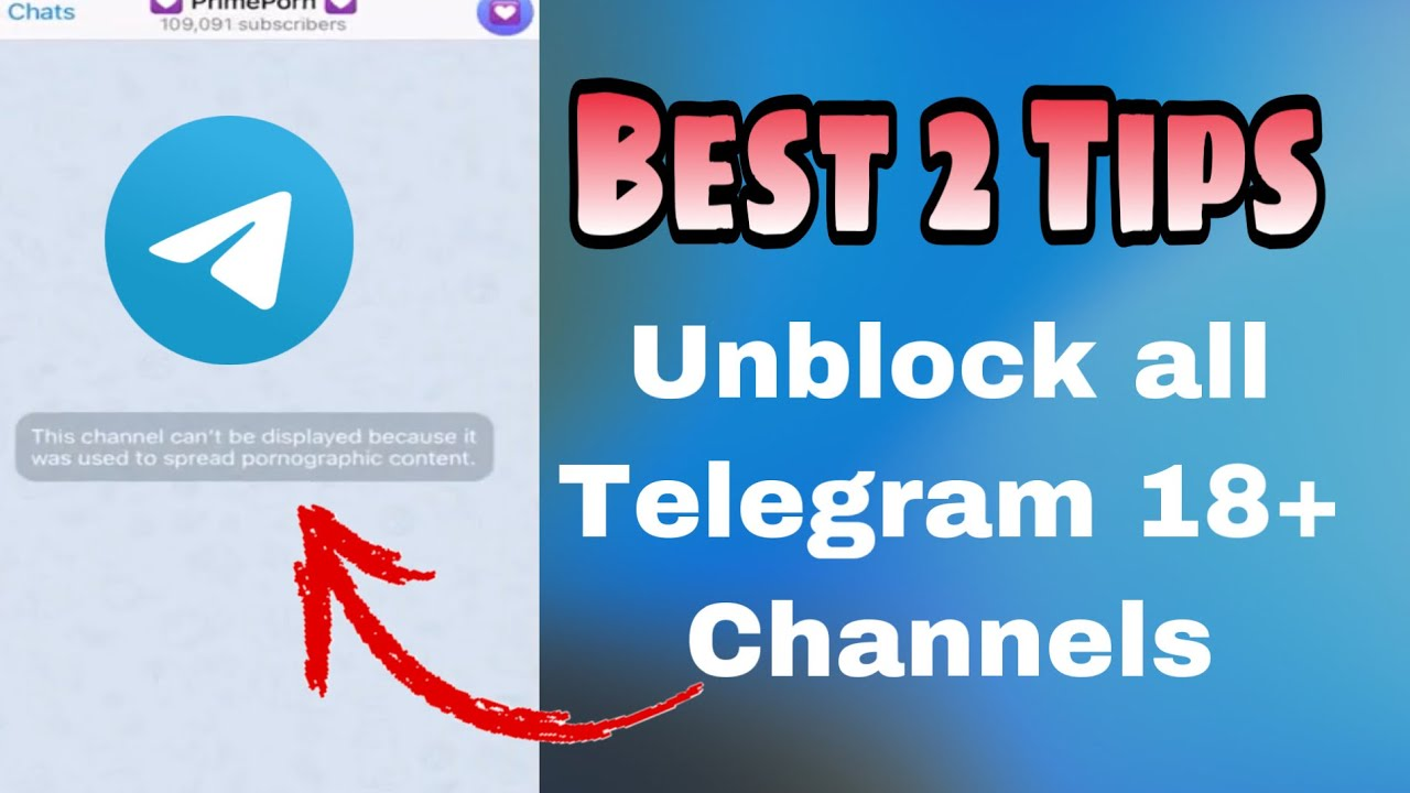Download Unblock all Telegram channels   This channel can't be displayed because it was used to spread p*rno