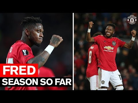 Season So Far | Fred | Manchester United 2019/20