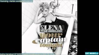 Elena Gheorghe - Your Captain Tonight (Official Single)