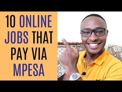 10 Online Jobs in Kenya That Pay Through Mpesa In 2020.