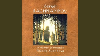 Anthology Of Romance - For The Death Of A Siskin Op. 21, No. 8 (Rachmaninov)