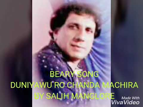 byari song duniya o ro chanda machira by salih mangalore