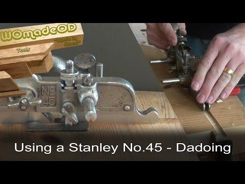 Dado Using A Stanley No.45