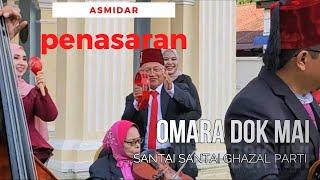 GHAZAL PARTI - PENASARAN - Meriah sakan dengan penyanyi Asmidar - Faridah serta geng OMARA
