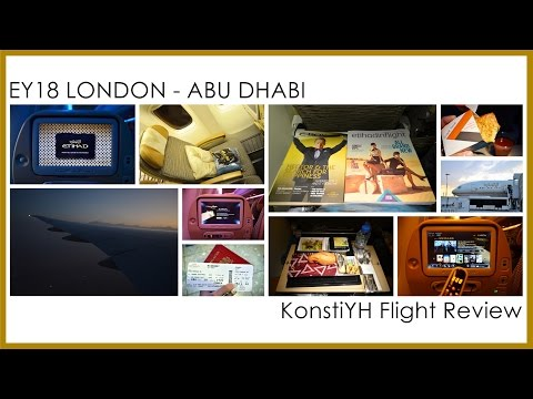 Etihad Airways Flight Review : EY18 London - Abu Dhabi by KonstiYH