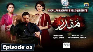 Muqaddar - Episode 01 || English Subtitles || 17th Feb 2020 - HAR PAL GEO