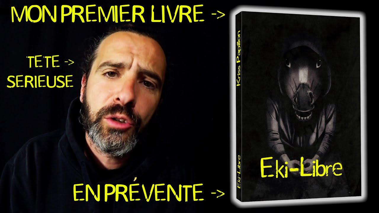 Mon PREMIER LIVRE : Eki-Libre (Fiction d'anticipation)