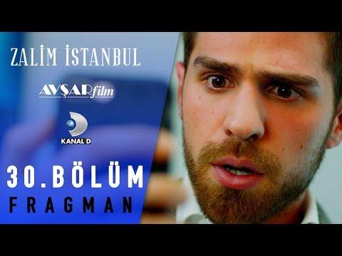 Zalim İstanbul Dizisi 30. Bölüm Fragman