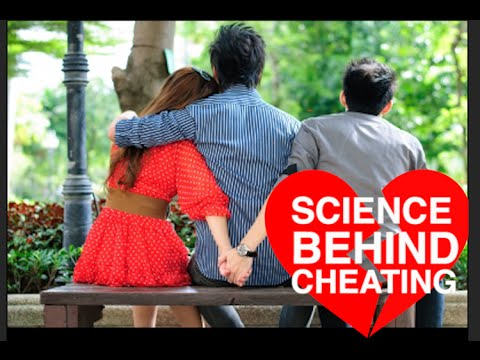 Why did he CHEAT on me? (Science explains why people cheat)