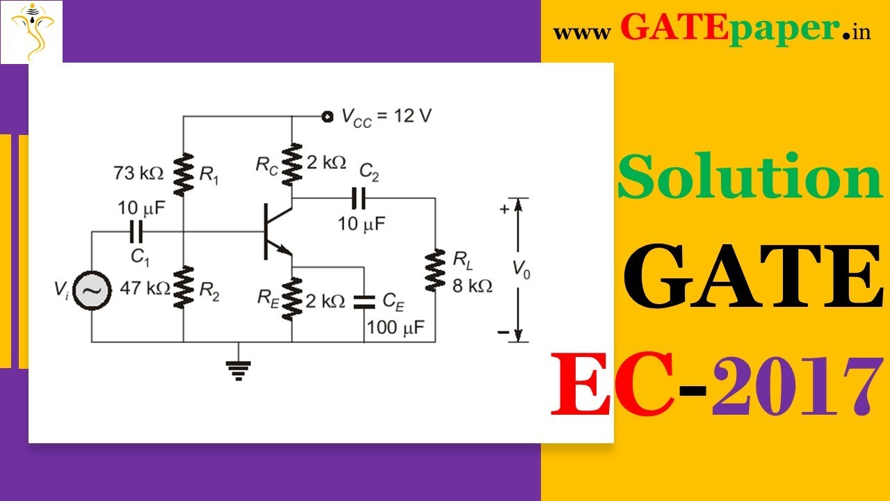 Gate 2017 Find The Mid Band Voltage Gain Of Circuit Shown Youtube 315 W Class D Amplifier Design