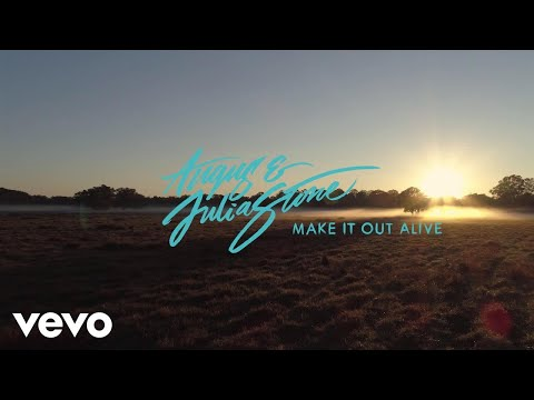 Angus & Julia Stone - Make It Out Alive