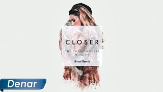 The Chainsmokers - Closer ft. Halsey (Niwel Remix)
