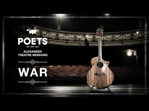Poets of the Fall - War (Alexander Theatre Sessions / Episode 2)