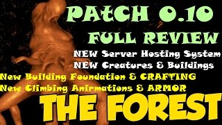 The Forest - Patch 0.10 - NEW Building Foundations/Creatures/Climbing/Walkie Talkies - Full REVIEW