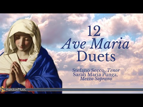 Ave Maria - 12 Duets (Schubert, Bach-Gounod, Caccini...) | Sacred Christmas Music