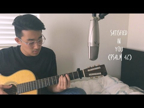 Satisfied in You (Psalm 42) - The Sing Team - Cover by Shawn Skim