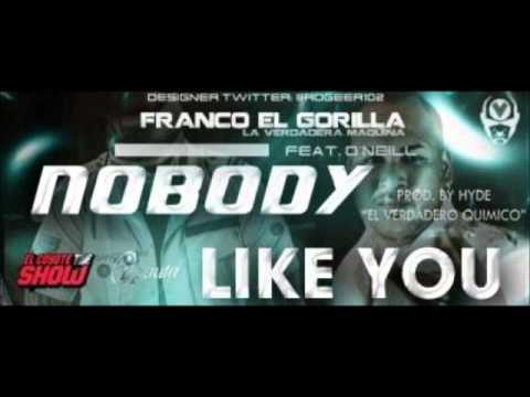franco el gorila ft oneill nobody like you remix