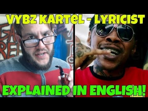 Vybz Kartel - Lyricist (Explained In English!) FREE WORLD BOSS! 2018