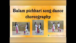 Dance choreography on balam pichkari song Bollywood style