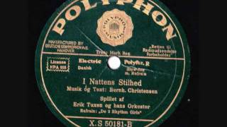Erik Tuxen & his Orchestra - I nattens stilhed - 1933