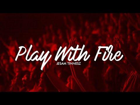 Sam Tinnesz - Play With Fire (feat. Yacht Money)