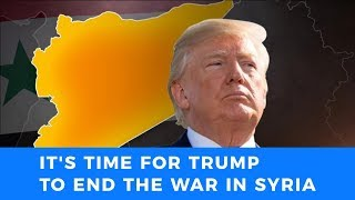 Senator Richard Black: Trump's historic opportunity to end the war in Syria