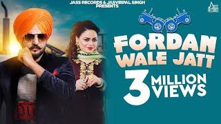 Fordan wale Jatt | (Full HD) |  Jassi Sekhon Ft.Gurlej Akhtar | New Punjabi Songs 2019