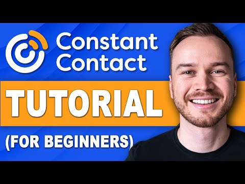 Constant Contact Tutorial 2021 (Step-by-Step Tutorial For Beginners)