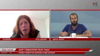 AKP tabanının ruh hali Konuk: Ayşe Çavdar