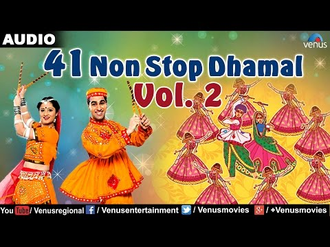 41 Non Stop Dhamal : Vol - 2 | Latesy Gujarati Garba Songs | 2016 Songs