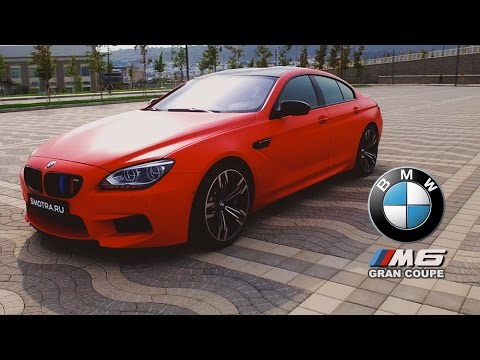 Тест-драйв от Давидыча.  BMW M6 Gran Coupe.