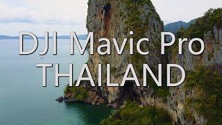DJI Mavic Pro: Thailand 4K Footage