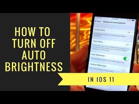 How to Turn iOS 11 Auto Brightness Off