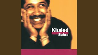 cheb khaled detni essekra