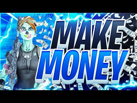How To Make Money Playing Fortnite In 2019!