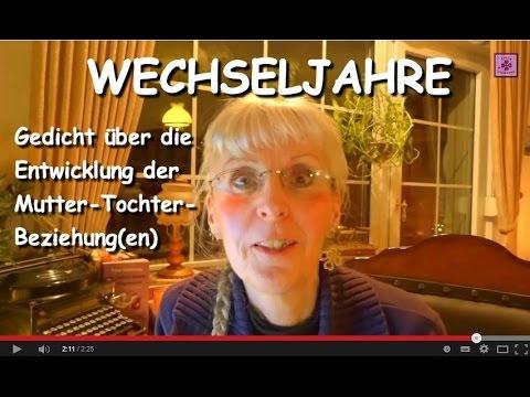 Fg93 Gedicht Zur Entwicklung Der Mutter Tochter Beziehungen Wechseljahre Video