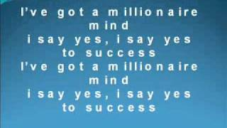 I've Got A Millionaire Mind (Yes To Success!).wmv