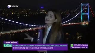 Fatih Sultan Mehmet körpüsü Azerbaycan bayrağına bürünüb XEZER TV
