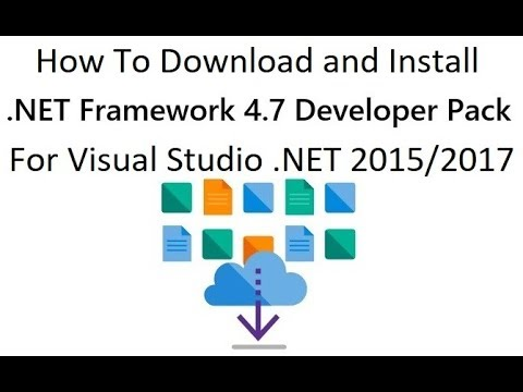 How To Download and Install .NET Frameworks into Visual Studio .NET 2015/2017