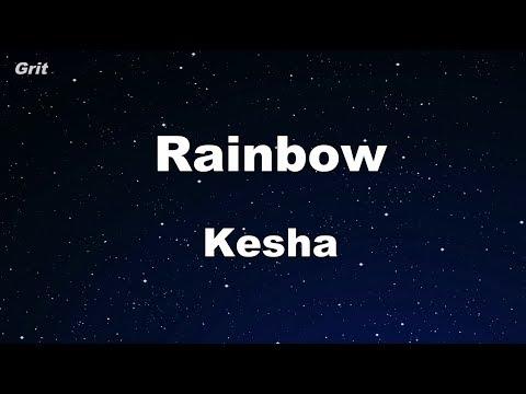 Rainbow - Kesha Karaoke 【No Guide Melody】 Instrumental