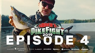 Pike Fight 2019 - Episode 4