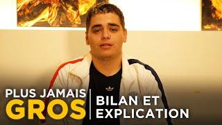 PLUS JAMAIS GROS LE RETOUR EP11 : BILAN & EXPLICATION