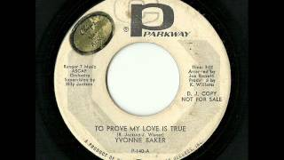 Yvonne Baker - To Prove My Love Is True (Parkway)