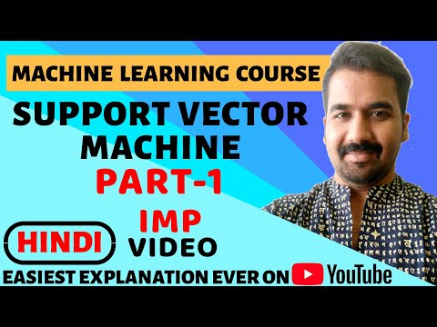 Support Vector Machine (SVM) Part-1 ll Machine Learning Course Explained in Hindi